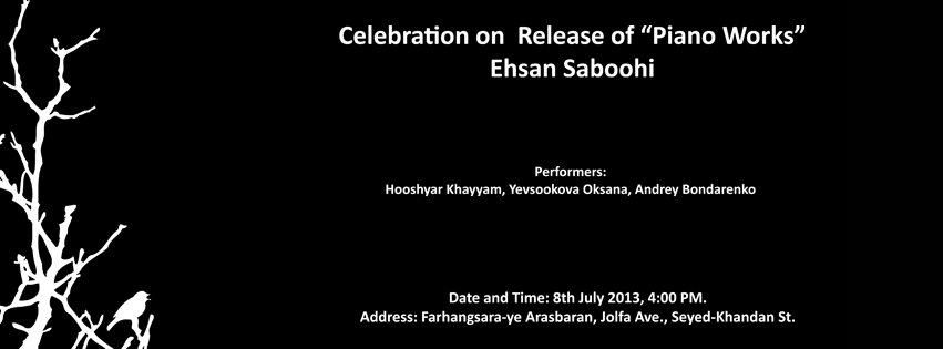 "Celebration on Release of ""Piano Works"" by Ehsan Saboohi"
